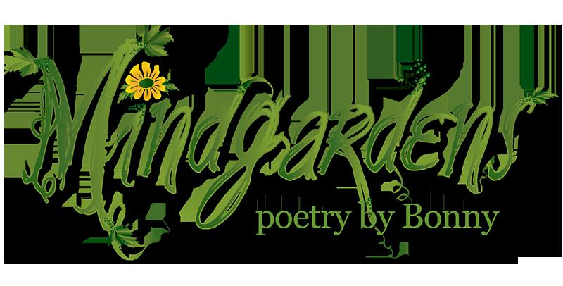 Mindgarden Poetry by Bonny